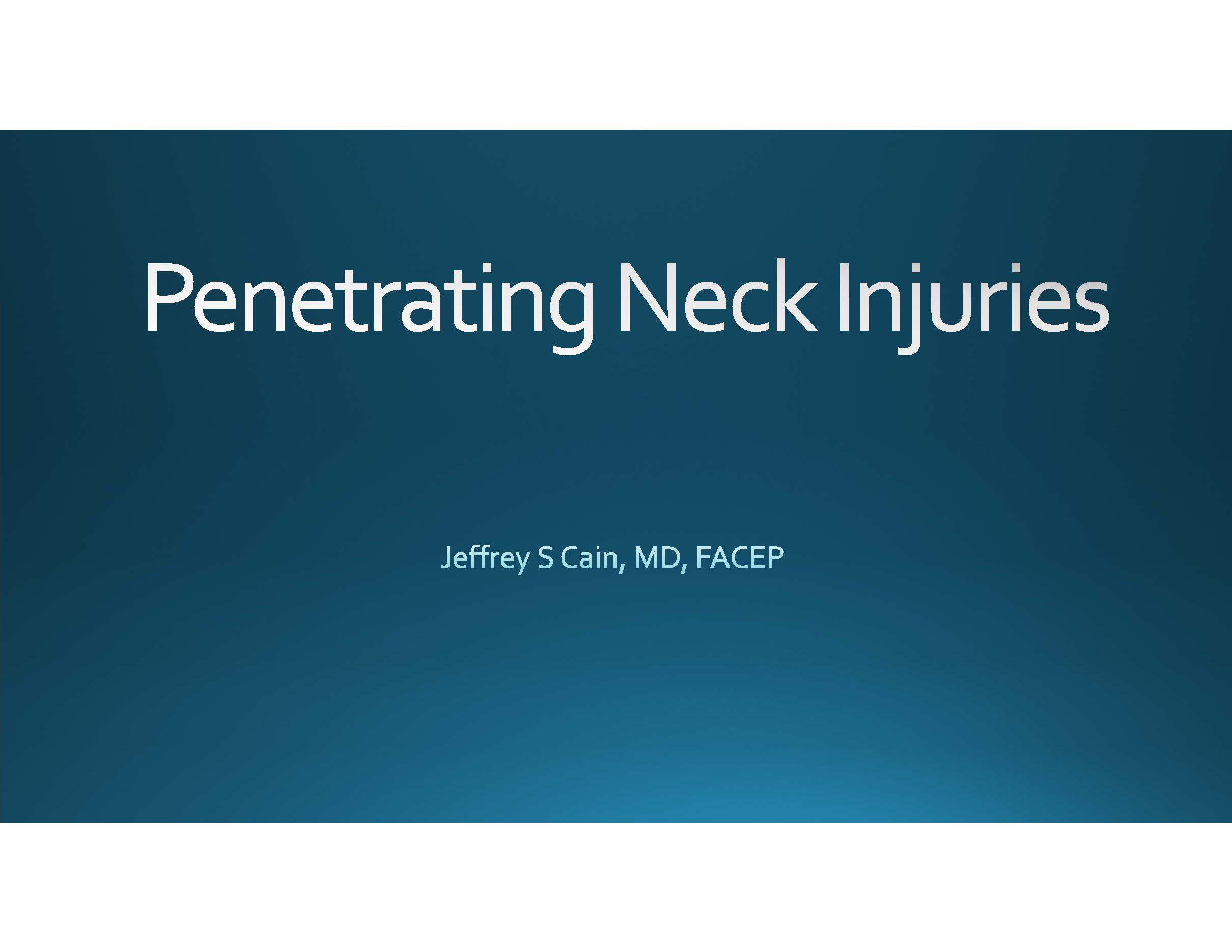 Penetrating Neck Injuries Presentation